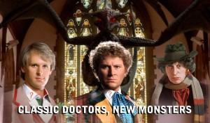 Classic Doctors, New Villains.